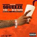 Drebo - Squeeze (The Mixtape) mixtape cover art