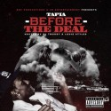 Tapia - Before The Deal mixtape cover art