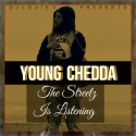 Young Chedda - The Streetz Is Listening mixtape cover art