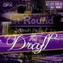 First Round - The Draft mixtape cover art