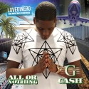 G Cash - All Or Nothing mixtape cover art