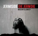Jermiside - Die Jerm Die mixtape cover art