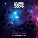 Benjamin Shock - So Much Fun mixtape cover art