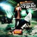 Peedi Crakk - Welcome To Crakks House mixtape cover art