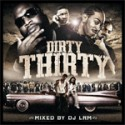 Dirty Thirty mixtape cover art