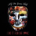 AG Da Genius Child - I Do It For The Love mixtape cover art