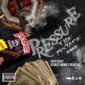Pressure (Hosted By Street Money Boochie) mixtape cover art