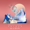 Unlike Pluto & KickRaux - Palace mixtape cover art