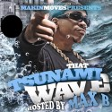 Max B - That Tsunami Wave mixtape cover art