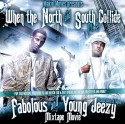 Fabolous & Young Jeezy - When The North And South Collide, Part 2 mixtape cover art