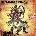 DJ Tamalero - Insane 3Ball EP mixtape cover art