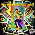 Fake Moustache & Lazer Wolff - Fake Lazers mixtape cover art