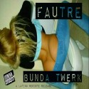 Fautre - Bundatwerk EP mixtape cover art
