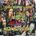 Rebecca Rocklynn & El $abor - Red Nose Escobar mixtape cover art
