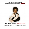 Lil Dame - Confessionz Of A Problem Child mixtape cover art