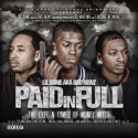 Lil Dame - Paid In Full (Life N Tymez Of Money Mitch) mixtape cover art