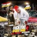 Jon Geezy - F*ck You Pay Me 2 mixtape cover art