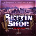 Settin Up Shop (Disk 1) mixtape cover art