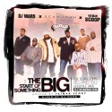 The Start Of Something Big (Hosted By Fatman Scoop) mixtape cover art