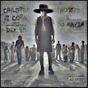 Dex B5 - Children Of The Corn mixtape cover art