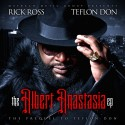 Rick Ross - The Albert Anastasia EP mixtape cover art