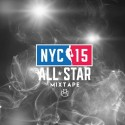 NYC All Star 15 mixtape cover art