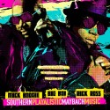 Big Boi & Rick Ross - Southern Playalistic Maybach Music mixtape cover art