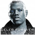 Celeb Forever - The Situation Room mixtape cover art