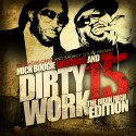 Dirty Work 15 (Hosted by Eightball & MJG) mixtape cover art