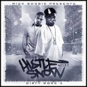 Dirty Work 4 (More Hustle, More Snow) mixtape cover art