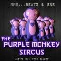 The Purple Monkey Sircus (Mmm...Beats & RNR) mixtape cover art