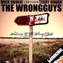 The WrongGuys - Welcome To The Wrong Side mixtape cover art