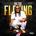 Big Zoe - Flexing EP mixtape cover art