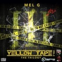 Mel G - Yellow Tape 3 mixtape cover art