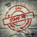 Sav - Stamp Me mixtape cover art