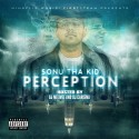 Sonu Tha Kid - Perception mixtape cover art