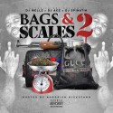 Bags & Scales 2 (Hosted By Hoodrich Kickstand) mixtape cover art