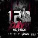 Diego - 120 Dayz mixtape cover art