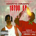 Hoodrich Sideshow - 18700 The EP mixtape cover art