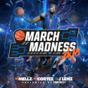 March Madness 2k18 mixtape cover art