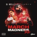 March Madness 2k20 mixtape cover art