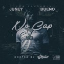 Juney Bueno - No Cap mixtape cover art
