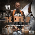Vick - The Come Up (Reloaded Part 2) mixtape cover art
