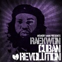 Raekwon - Cuban Revolution mixtape cover art