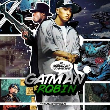 50 Cent & Eminem - Gatman & Robin (DJ Messiah) Listen or download the full mixtape FREE.