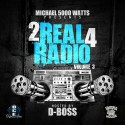 2 Real 4 Radio 3 (Hosted By D-Boss) mixtape cover art