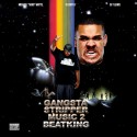 BeatKing - Gangsta Stripper Music 2 mixtape cover art
