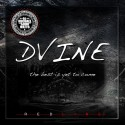 Dvine - The Best Is Yet To Come mixtape cover art