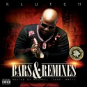 Klutch - Bars & Remixes mixtape cover art