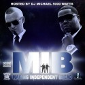 Paul Wall & D Boss - MIB (Making Independent Bread) mixtape cover art